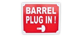 Schild: Barrel Plug in!