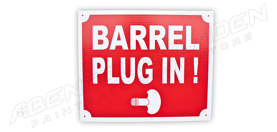 Schild: Barrel Plug in!